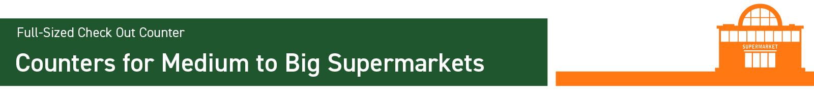 COUNTERS FOR BIG SUPERMARKETS