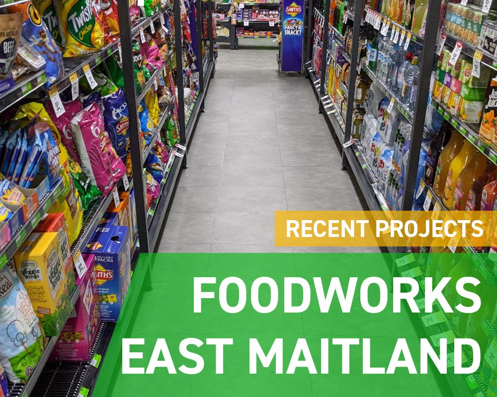 Recent Projects - Foodworks East Maitland