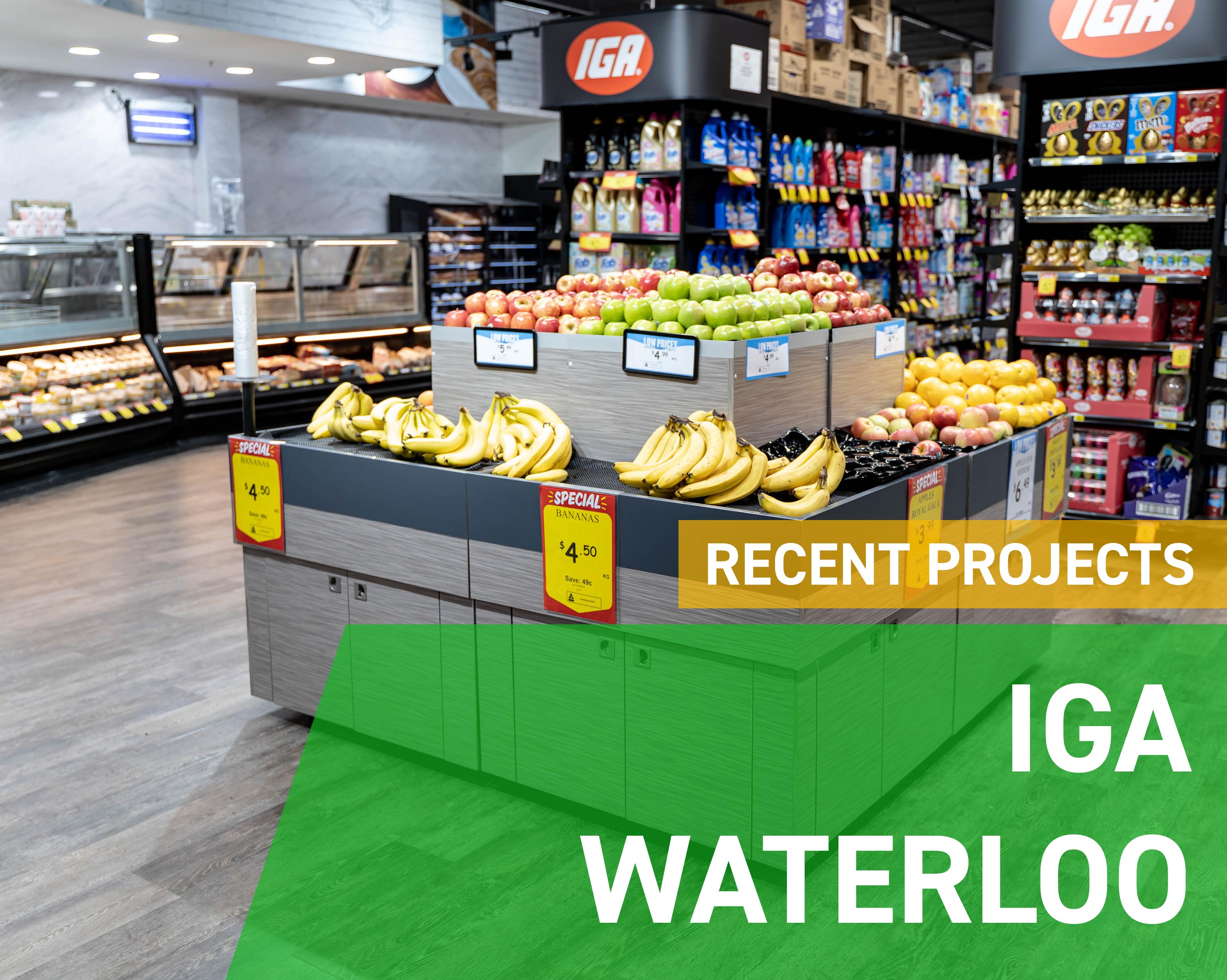 Recent Projects - IGA Waterloo
