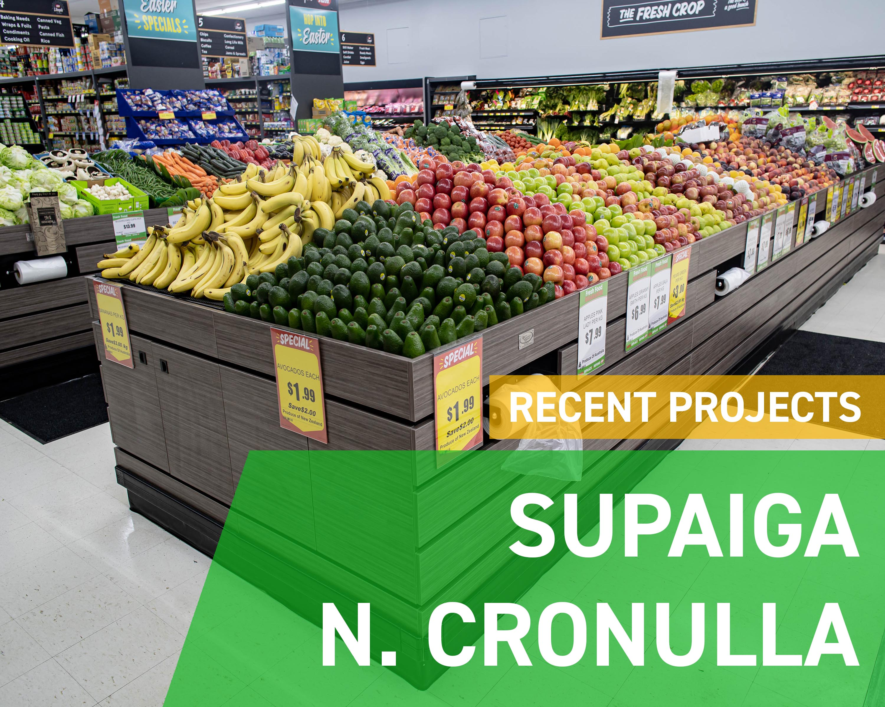 Recent Projects - SupaIGA North Cronulla