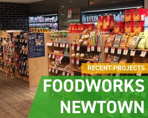 Recent Projects - Foodworks Newtown
